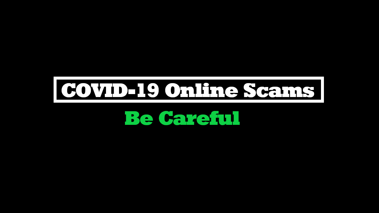 Tips To Avoid COVID‑19 Online Scams